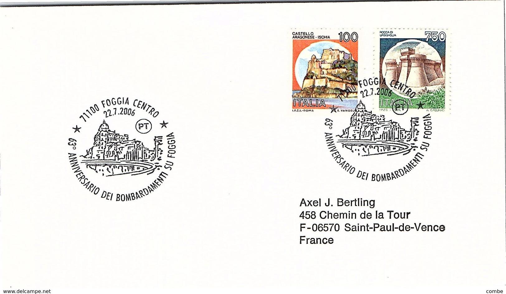 ITALIA. BUSTA.  63° ANNIVERSARIO DEI BOMBARDAMENTI SU FOGGIA FOGGIA 2006 - WW2