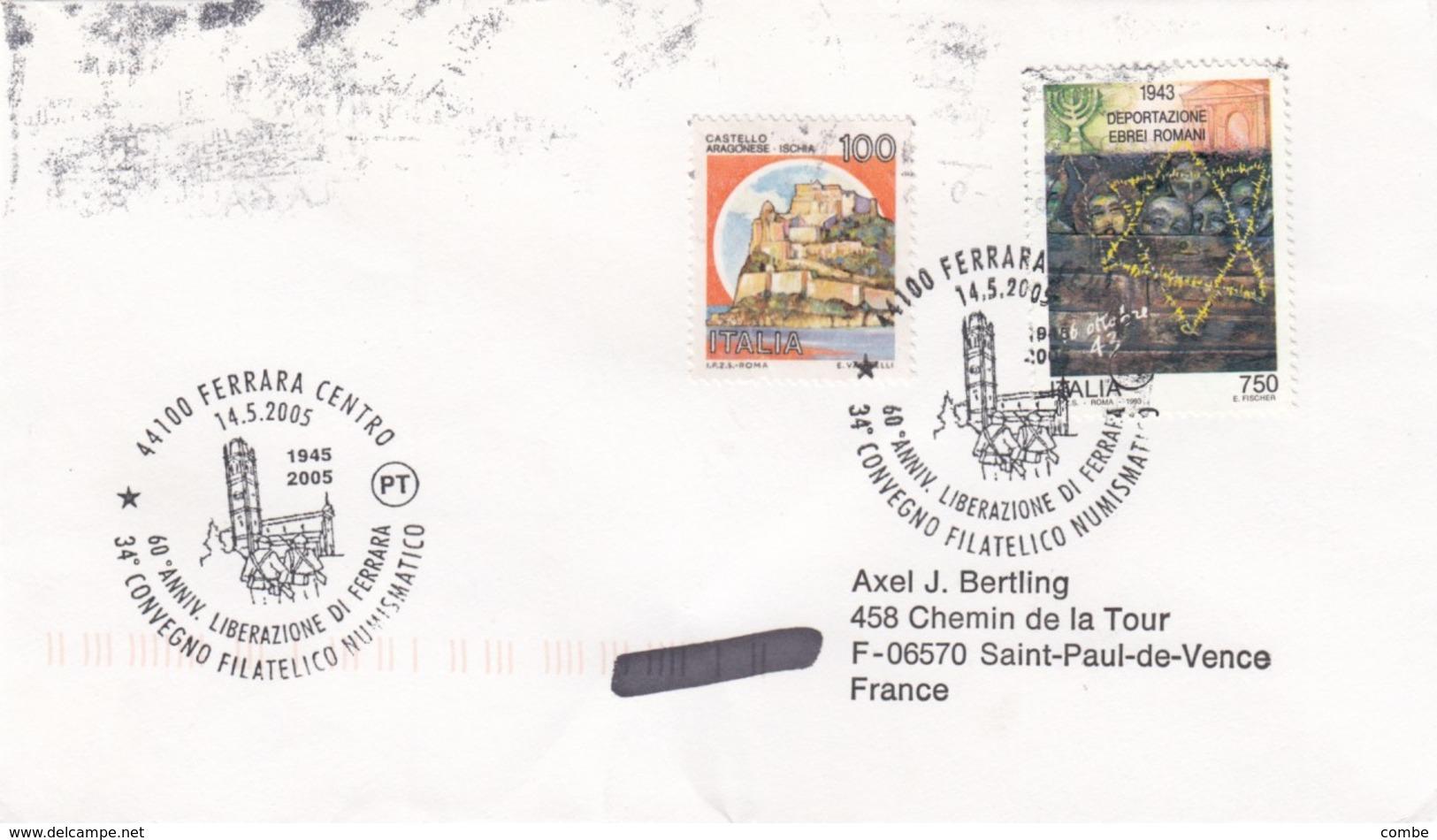 ITALIA. BUSTA.  60° ANNIVERSARIO LIBERAZIONE DI FERRARA FERRARA 2005 - Seconda Guerra Mondiale