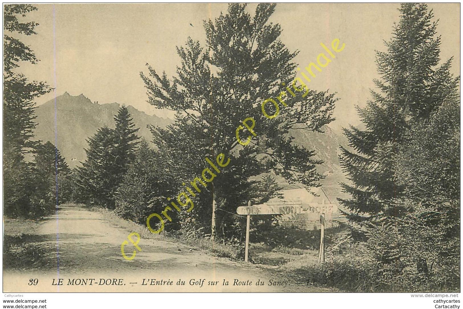 63.  LE MONT DORE .  Entrée Du Golf Sur La Route Du Sancy . - Le Mont Dore