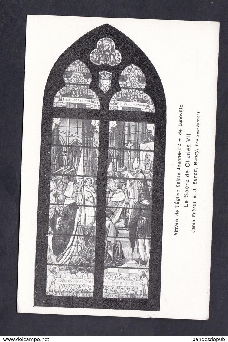Luneville Vitraux De L' Eglise Sainte Jeanne D' Arc Le Sacre De Charles VII J. Benoit Peintre Verrier Nancy - Luneville