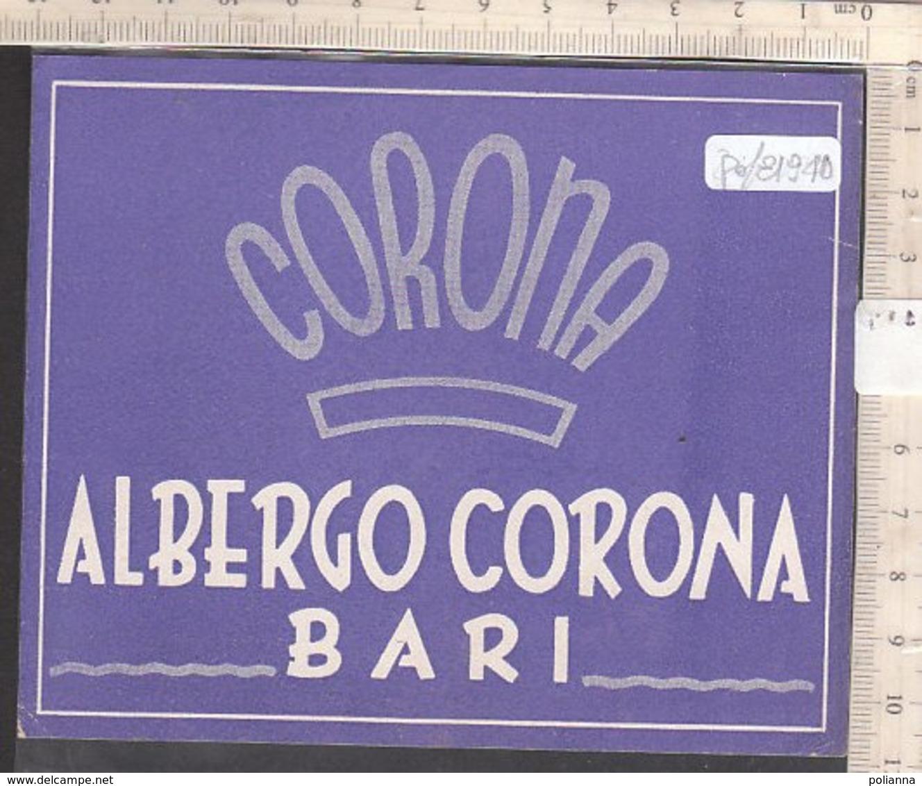PO8194D# ETICHETTA - ADESIVI ALBERGHI - ALBERGO CORONA - BARI - Adesivi Di Alberghi