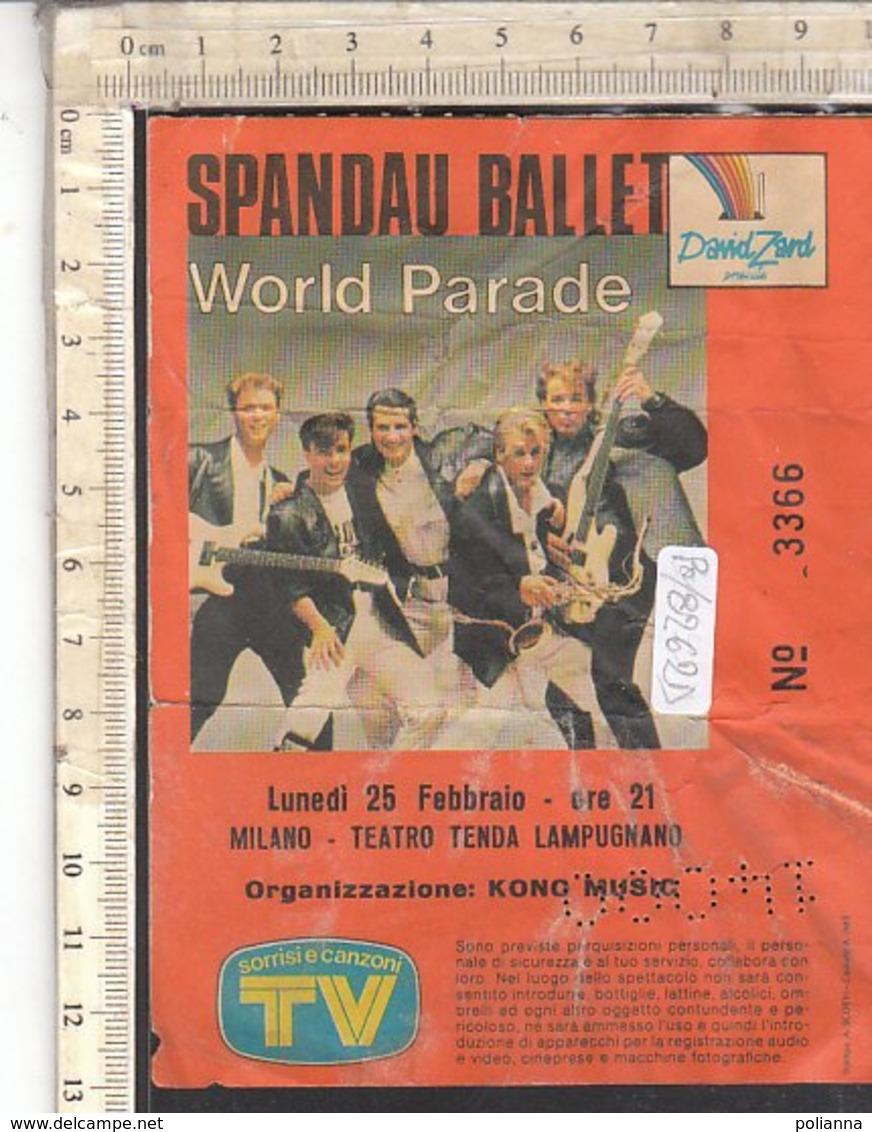 PO8262D# BIGLIETTO CONCERTO SPANDAU BALLET WORLD PARADE -  MILANO TEATRO TENDA LAMPUGNANO 1985 - Biglietti Per Concerti