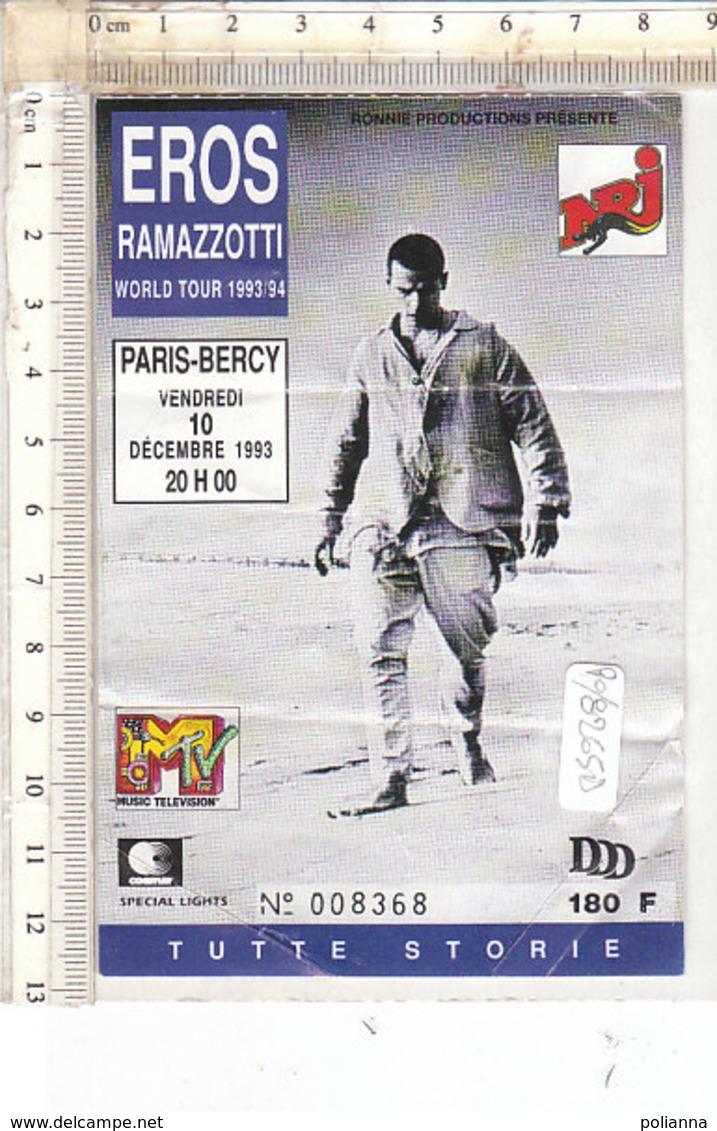 PO8265D# BIGLIETTO CONCERTO EROS RAMAZZOTTI WORLD TOUR 1993/94 - PARIS-BERCY 1993 - Biglietti Per Concerti