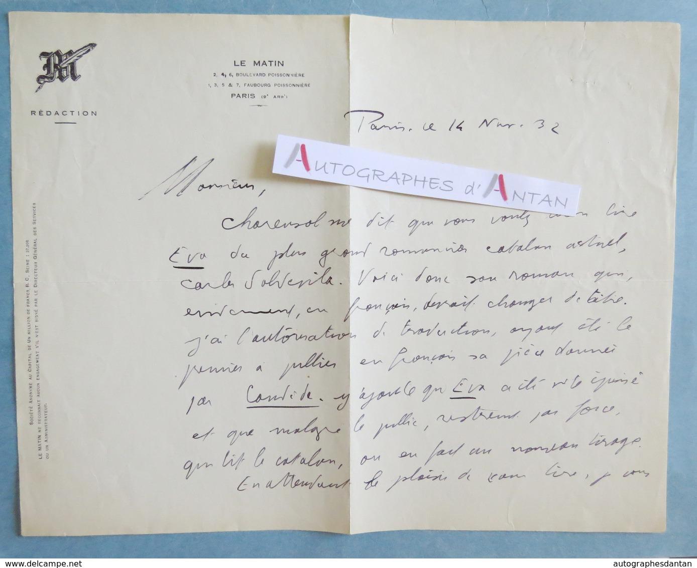 L.A.S 1932 Adolphe DE FALGAIROLLE - Le MATIN - Carles Soldevila écrivain Catalan - Eva - Charensol - Lettre Autographe - Autographes