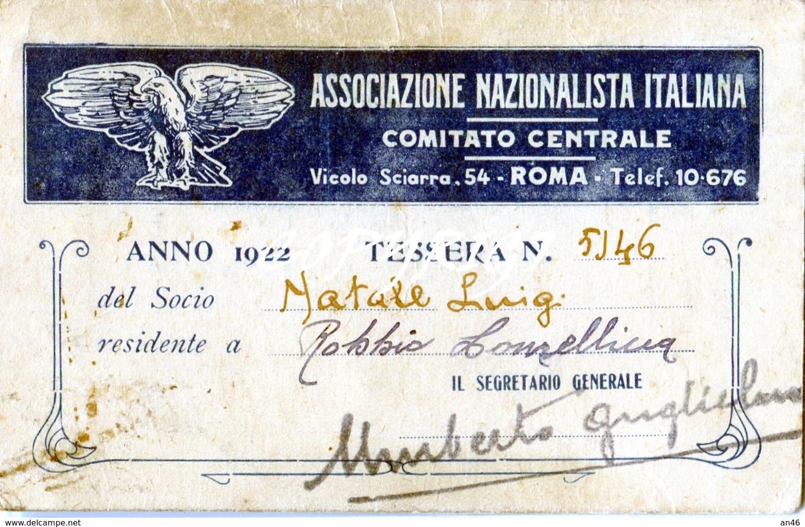 """TESSERA_TESSERE_DOCUMENTO/I-""""ASSOCIAZIONE NAZIONALISTA ITALIANA 1922""""COMITATO CENTRALE-ROMA - Collections"""