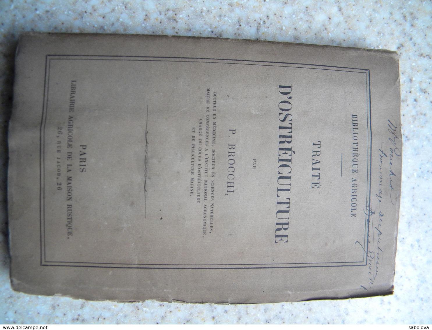 Traité D'ostréiculture R BROCCHI 1883 Avec Dédicace De L'auteur 299 Pages Huitres Cherbourg Grand Camp Granville - Libri, Riviste, Fumetti