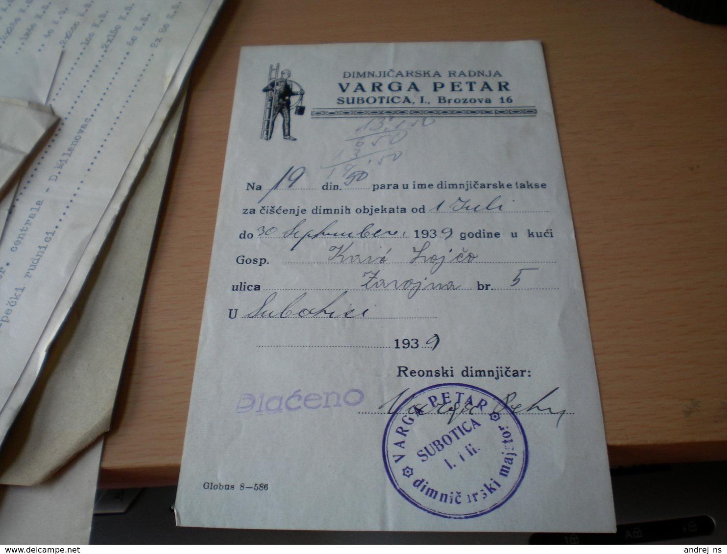 Chimney Sweep Dimnjicar  Varga Petar Subotica 1939 - Facturas & Documentos Mercantiles
