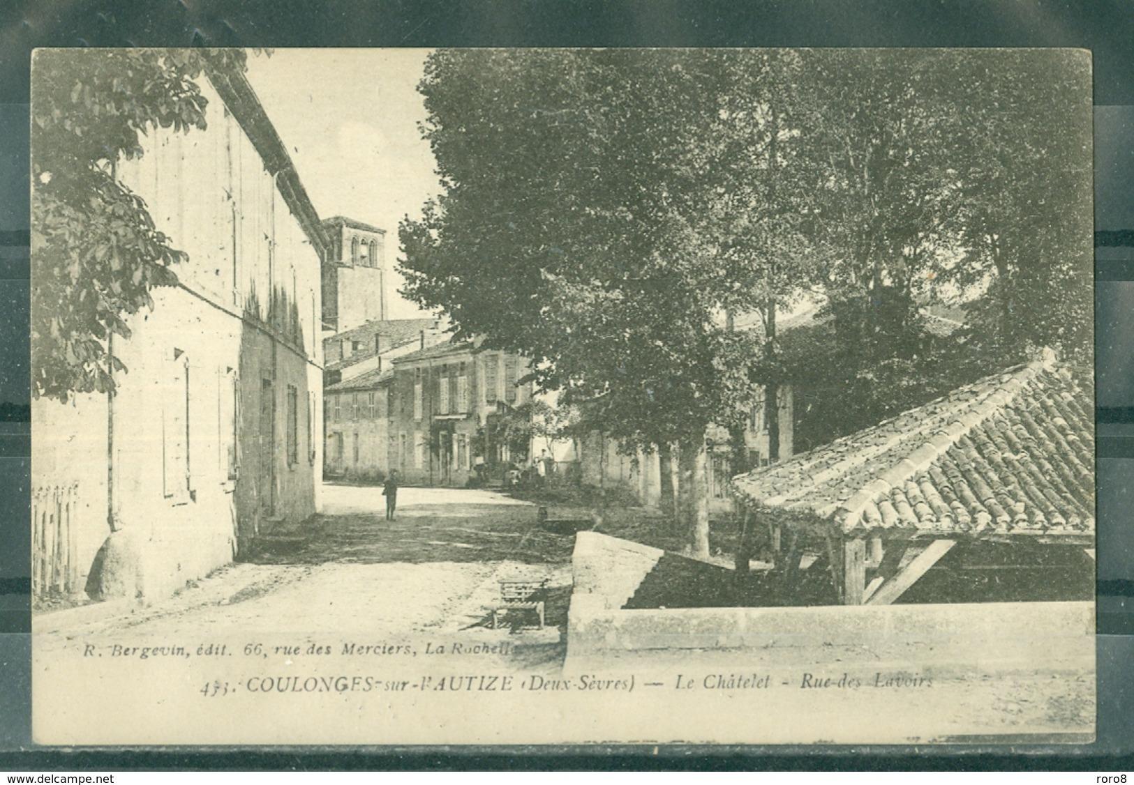 79 - COULONGES SUR L'AUTIZE - Le Châtelet - Rue Des Lavoirs - Coulonges-sur-l'Autize