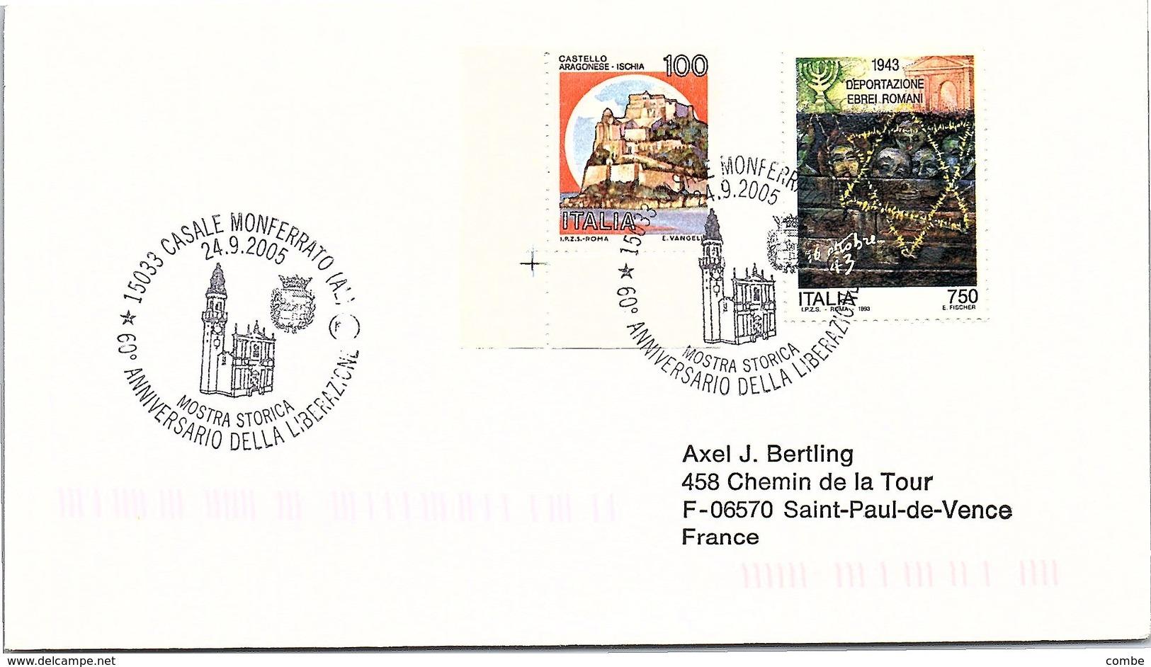 ITALIA.  STORIA WWII. 60° ANNIVERSARIO DELLA LIBERAZIONE CASALE MONFERRATO 2005 - 2001-10: Storia Postale