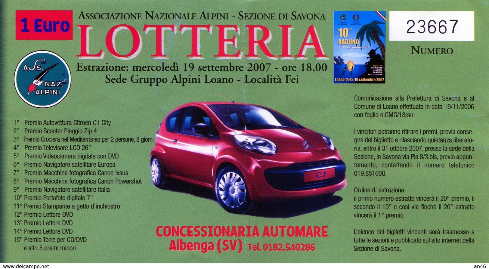 LOTTERIA NAZIONALE ALPINI SEZIONE DI SAVONA-ESTRAZIONE 19 SETTEMBRE 2007- - Biglietti Della Lotteria