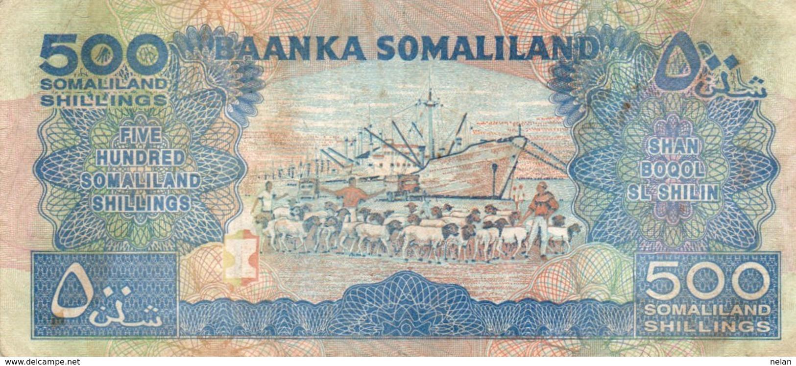 SOMALILAND 500 SHILLINGS 2008 P-6 - Somalia