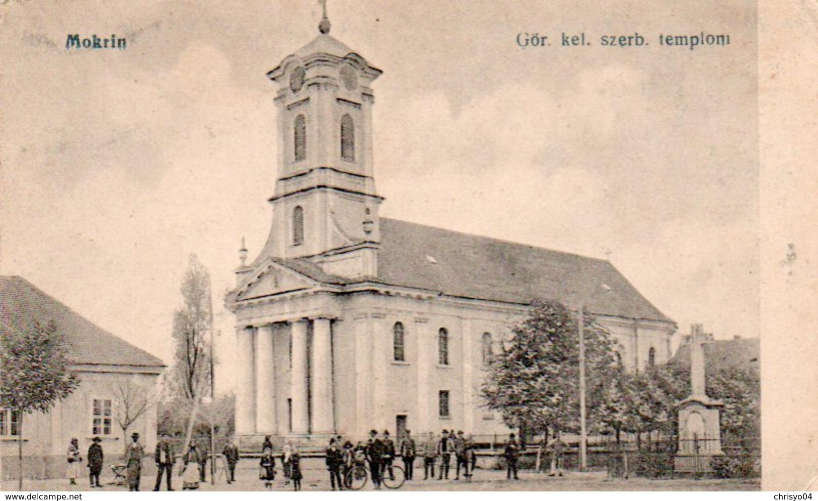 95Ch  Serbie Mokrin Gör. Kel. Szerb. Templom - Serbie