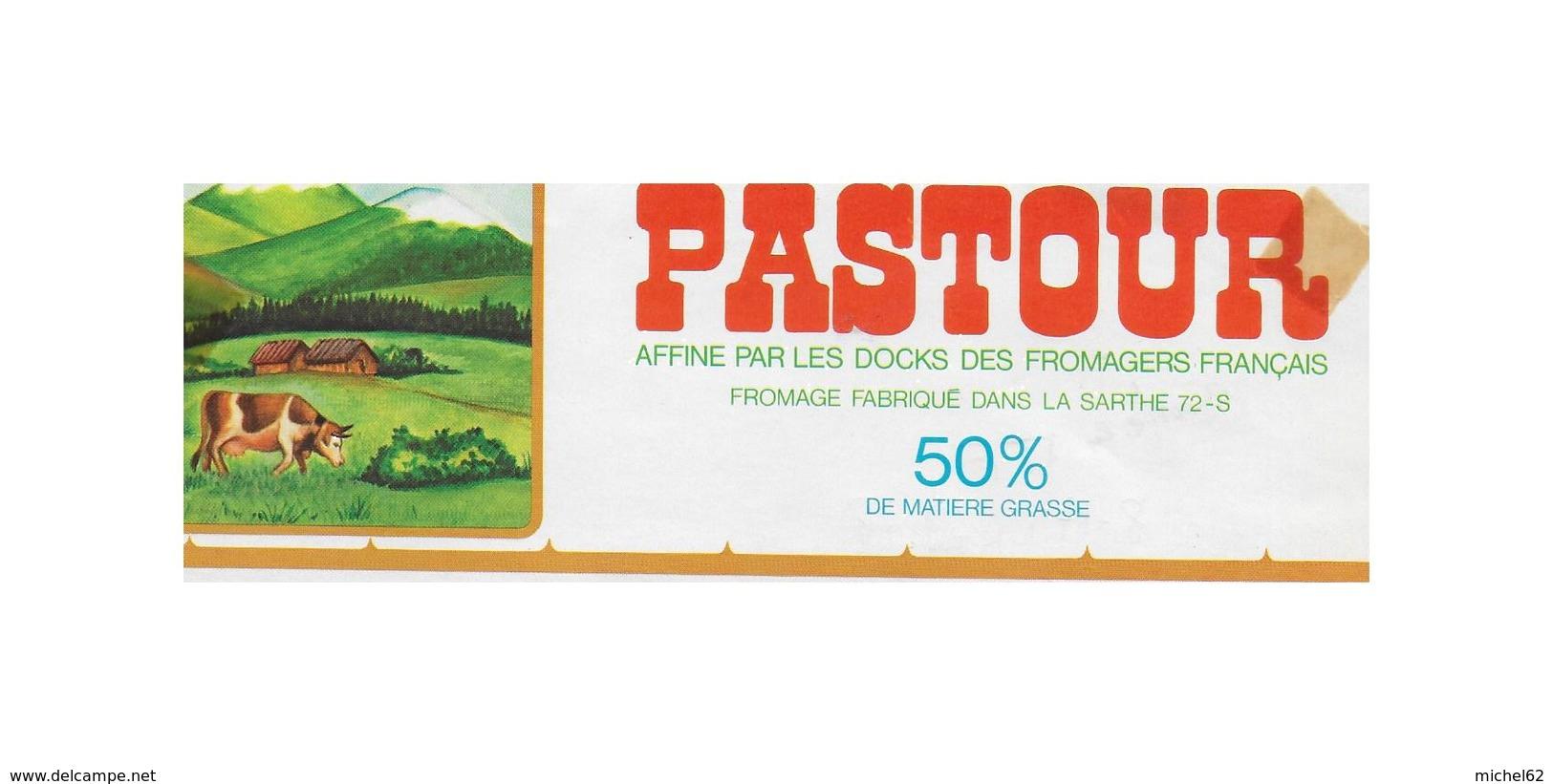 ETIQUETTE    DE  FROMAGE  20 X 9 PASTOUR DOCKS FROMAGERS FRANCAIS SARTHE 72 S - Cheese