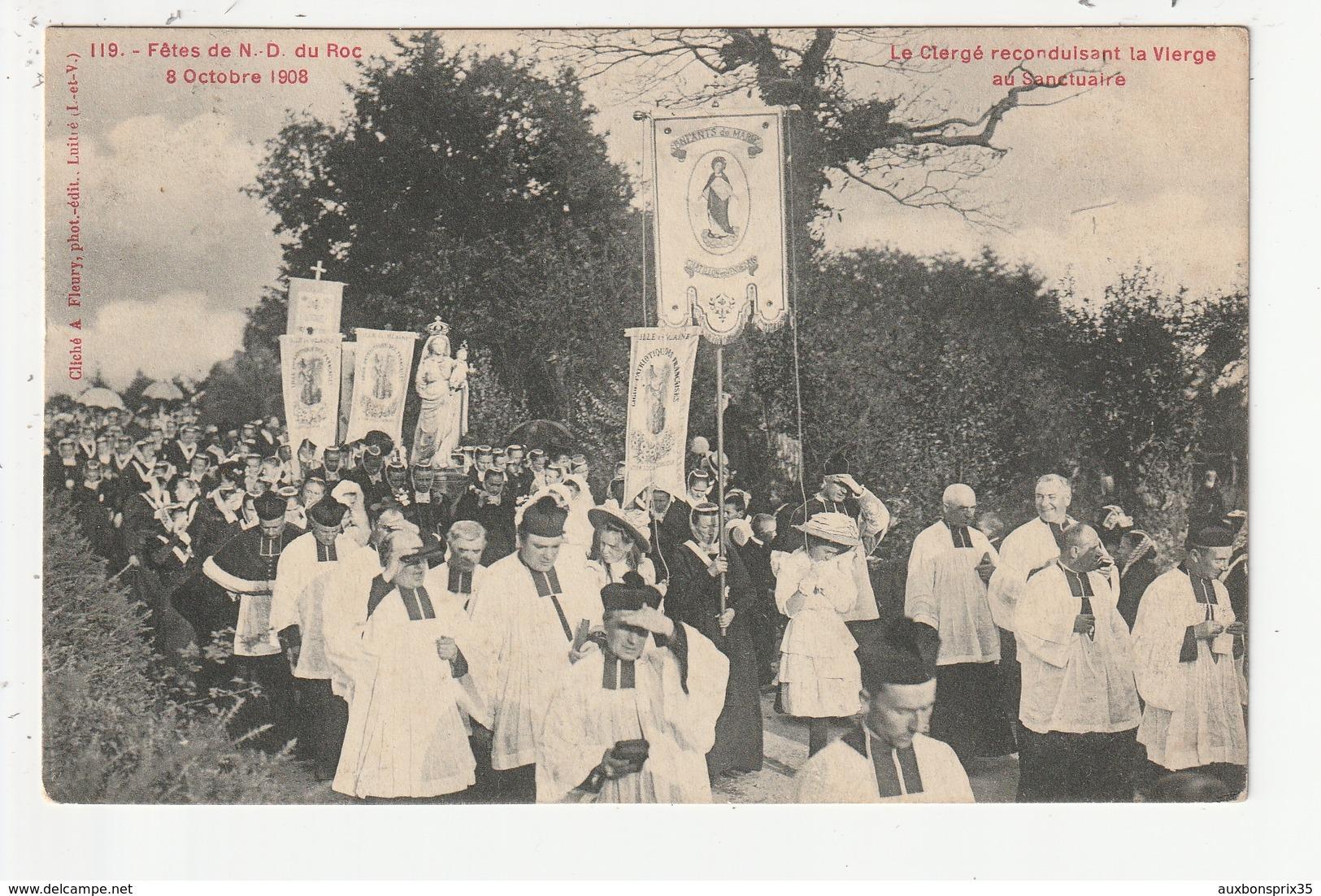 MONTAUTOUR - FETES DE N.D.DU ROC - 8 OCTOBRE 1908 - LE CLERGE RECONDUISANT LA VIERGE AU SANCTUAIRE - 35 - Autres Communes