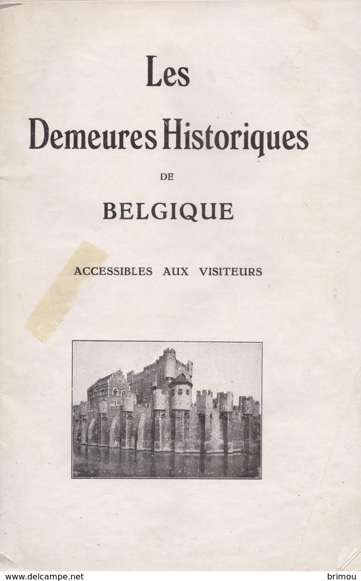 Les Demeures Historique De Belgique, Livre De 67 Pages. - Livres, BD, Revues