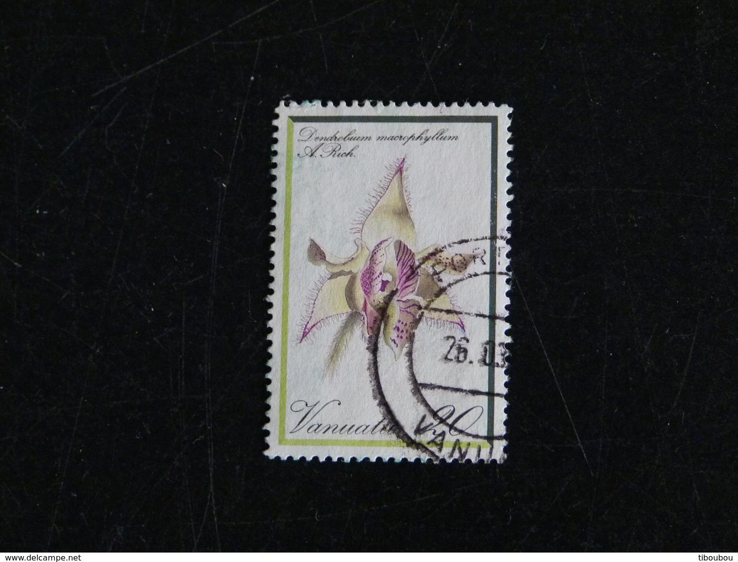VANUATU YT 647 OBLITERE - ORCHIDEE FLEUR FLORE FLOWER DENDROBIUM - Vanuatu (1980-...)