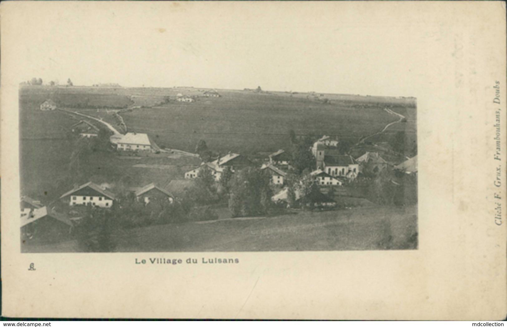 25 LUISANS / Le Village / - Autres Communes