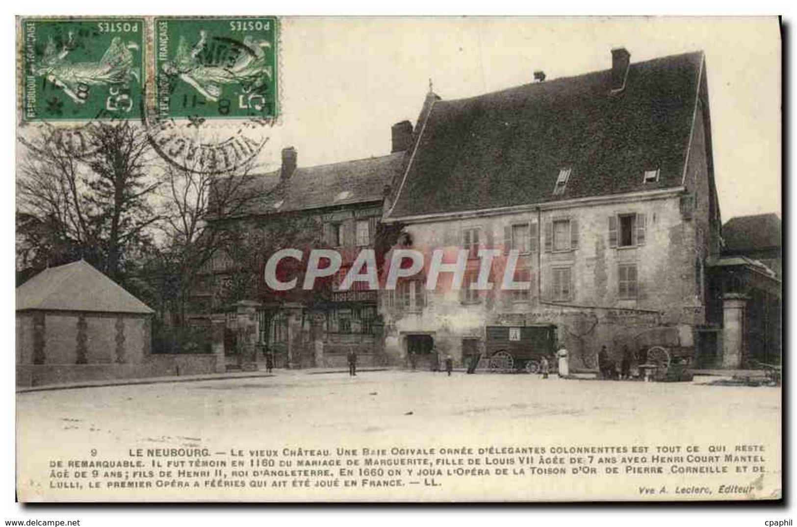 CPA Le Neubourg Le Vieux Chateau - Le Neubourg