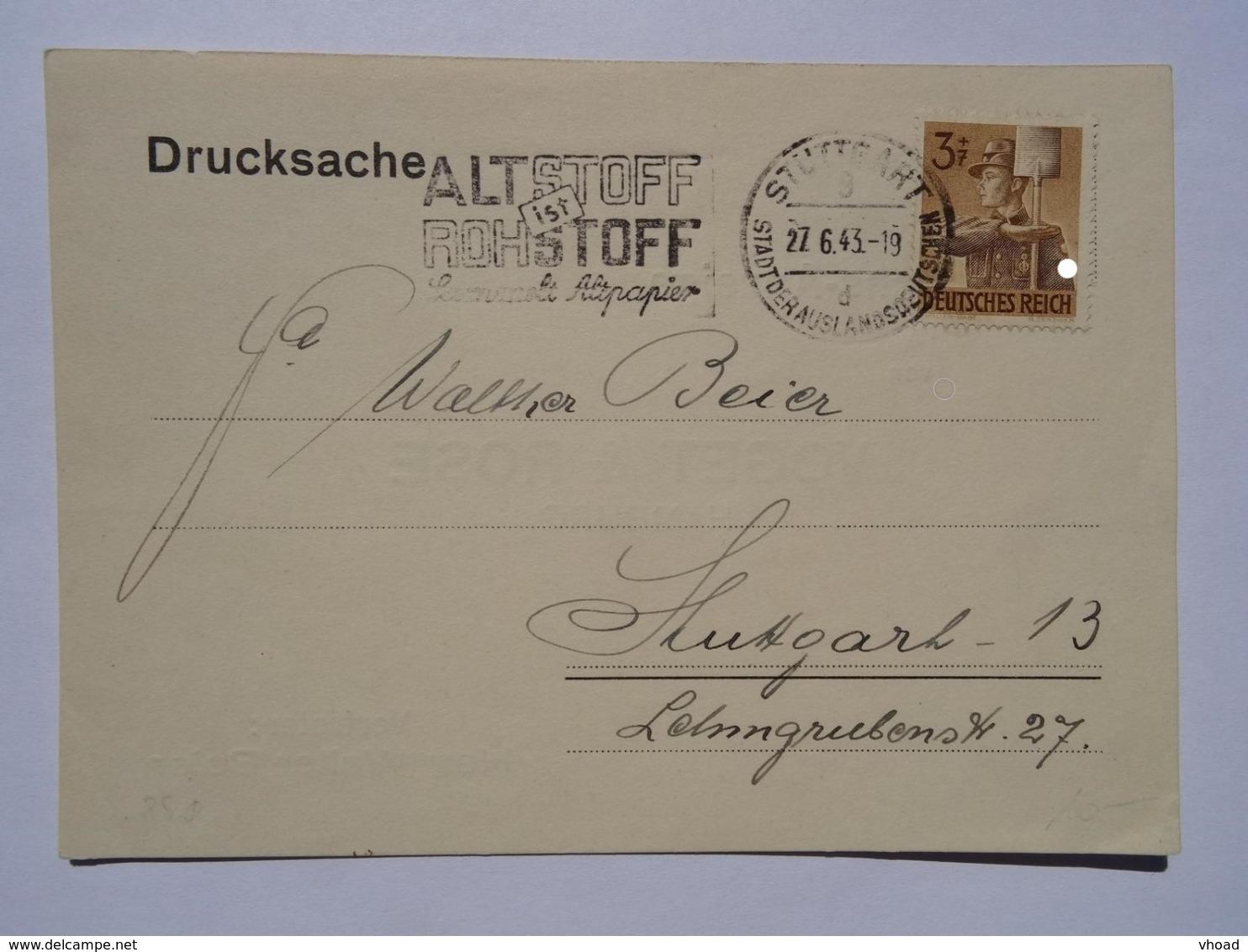 1943 DR Postkarte Pmk Altstoff Ist Rohstoff Stuttgart Stadt Der Auslandsdeutschen - Briefe U. Dokumente