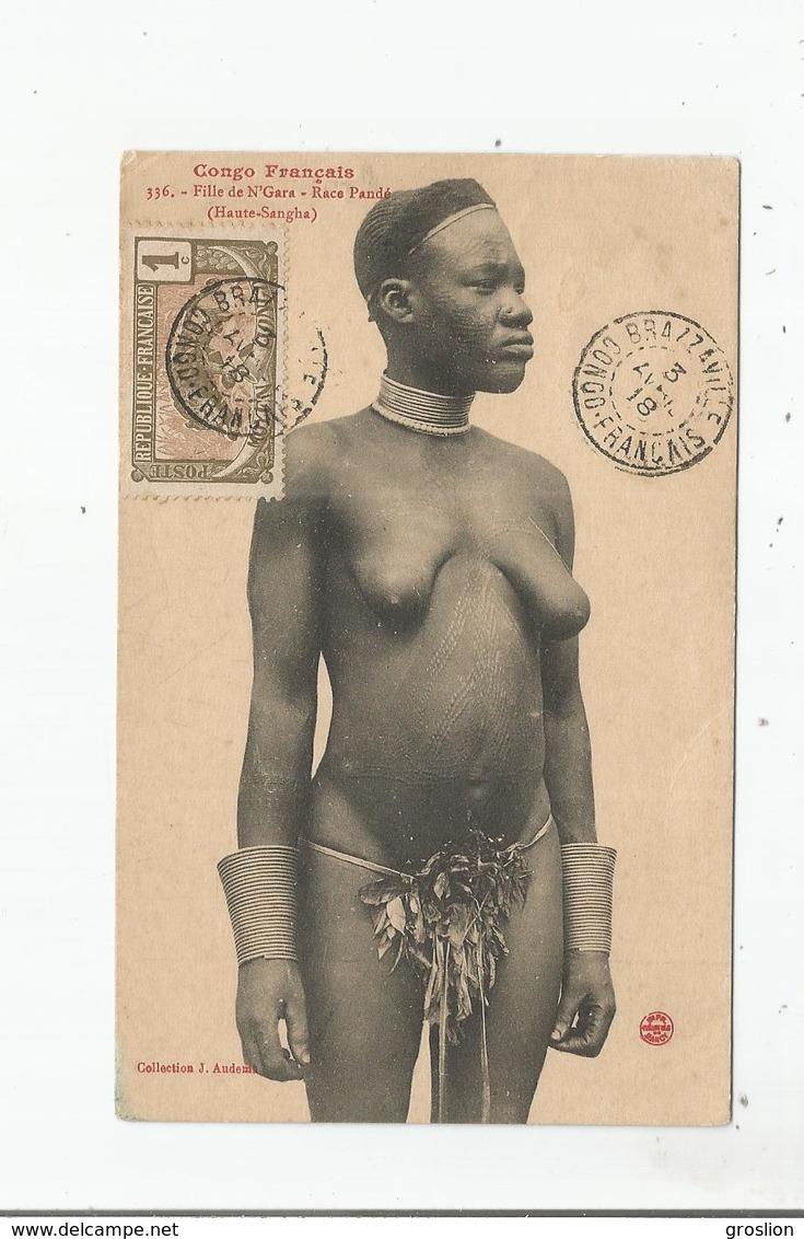 NU CONGO FRANCAIS 336 FILLE DE N'GARA . RACE PANDE (HAUTE SANGHA) 1918 - Süd-, Ost-, Westafrika