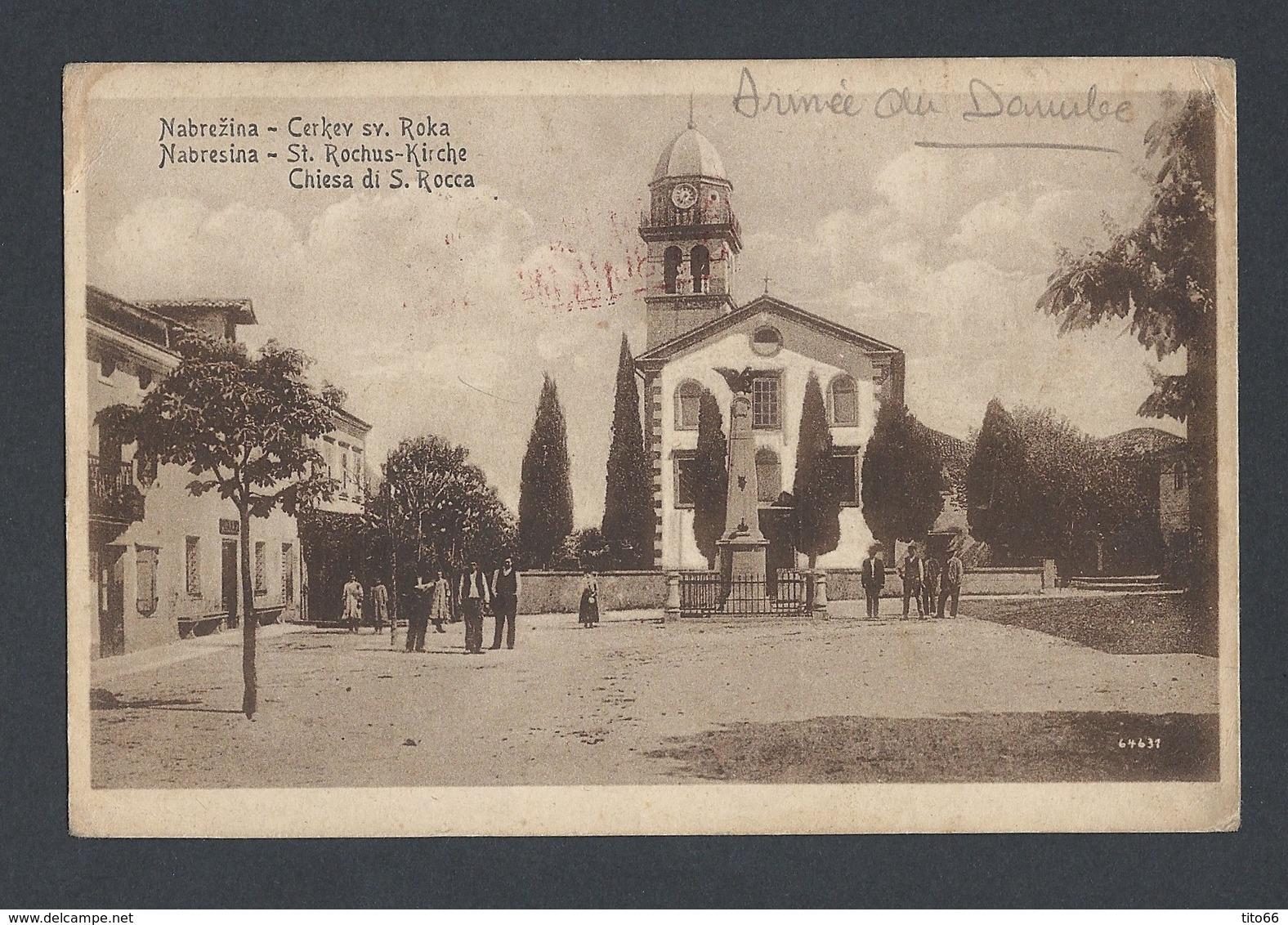 Guerre 14-18 CP NABRESINA (Autriche) Soldat Armée D' Orient (Danube) Vers Marseille Avec Censure - Postmark Collection (Covers)