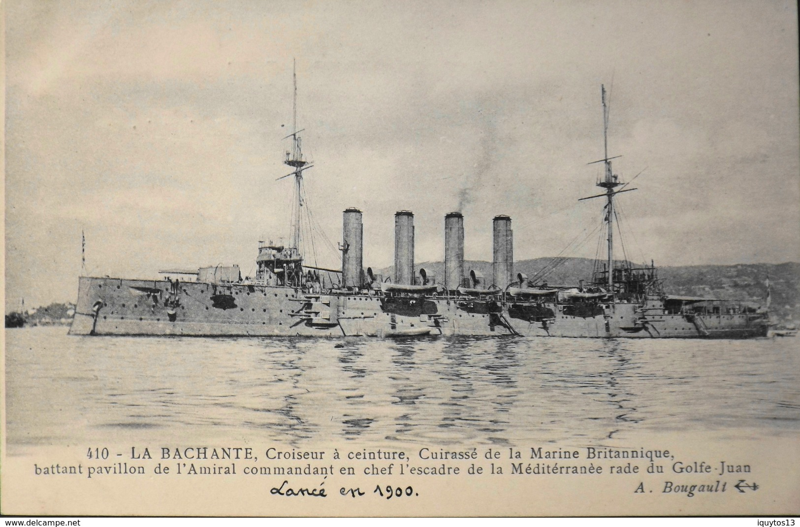 CPA. - Bateaux > Guerre > LA BACHANTE Lancé En 1900 , Croiseur à Ceinture , Cuirassé De La Marine Britannique - TBE - Krieg