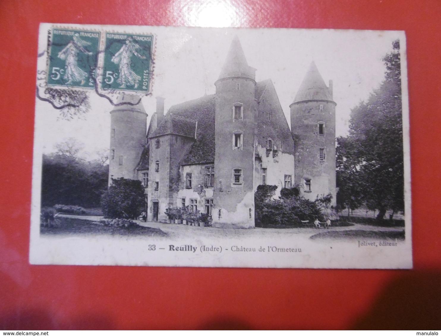 D 36 - Reuilly - Château De L'ormeteau - Sonstige Gemeinden