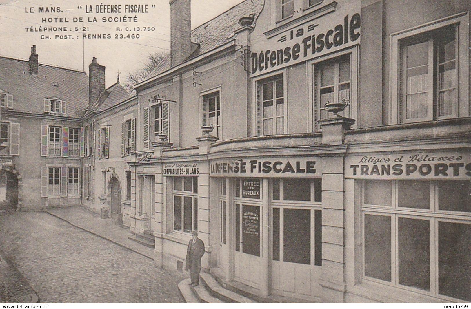 """LE MANS """" LA DEFENSE FISCALE """" Hôtel De La Société - Le Mans"""