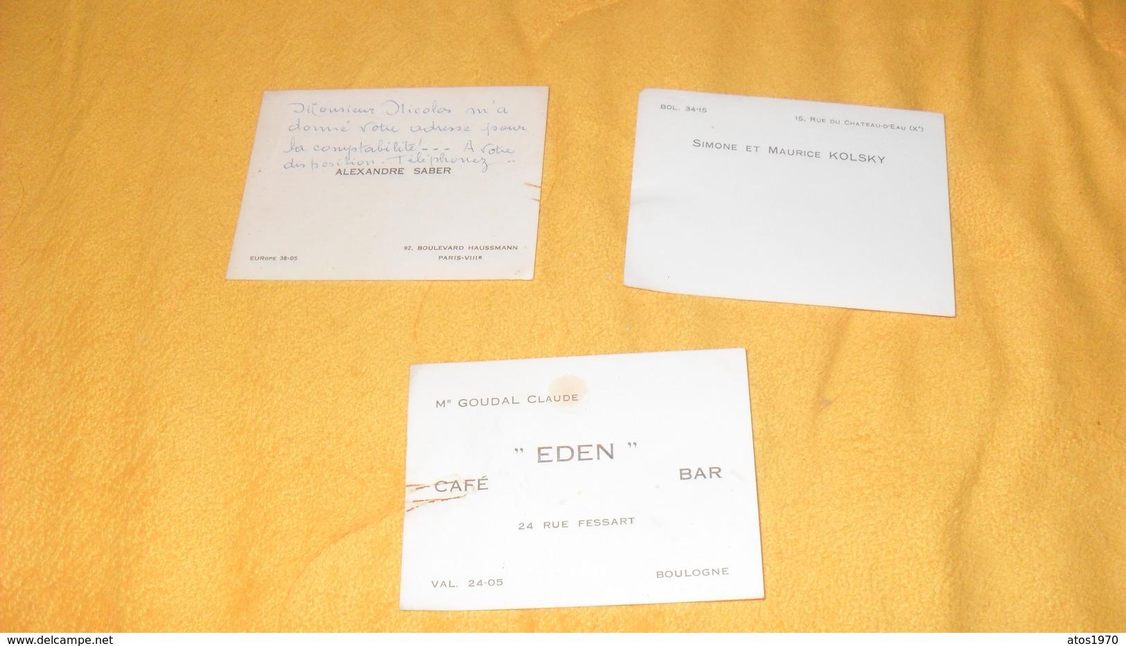 LOT DE 3 CARTES DE VISITES / SIMONE ET MAURICE KOLSKY, ALEXANDRE SABER, MR GOUDAL CLAUDE EDEN CAFE BAR BOULOGNE... - Tarjetas De Visita