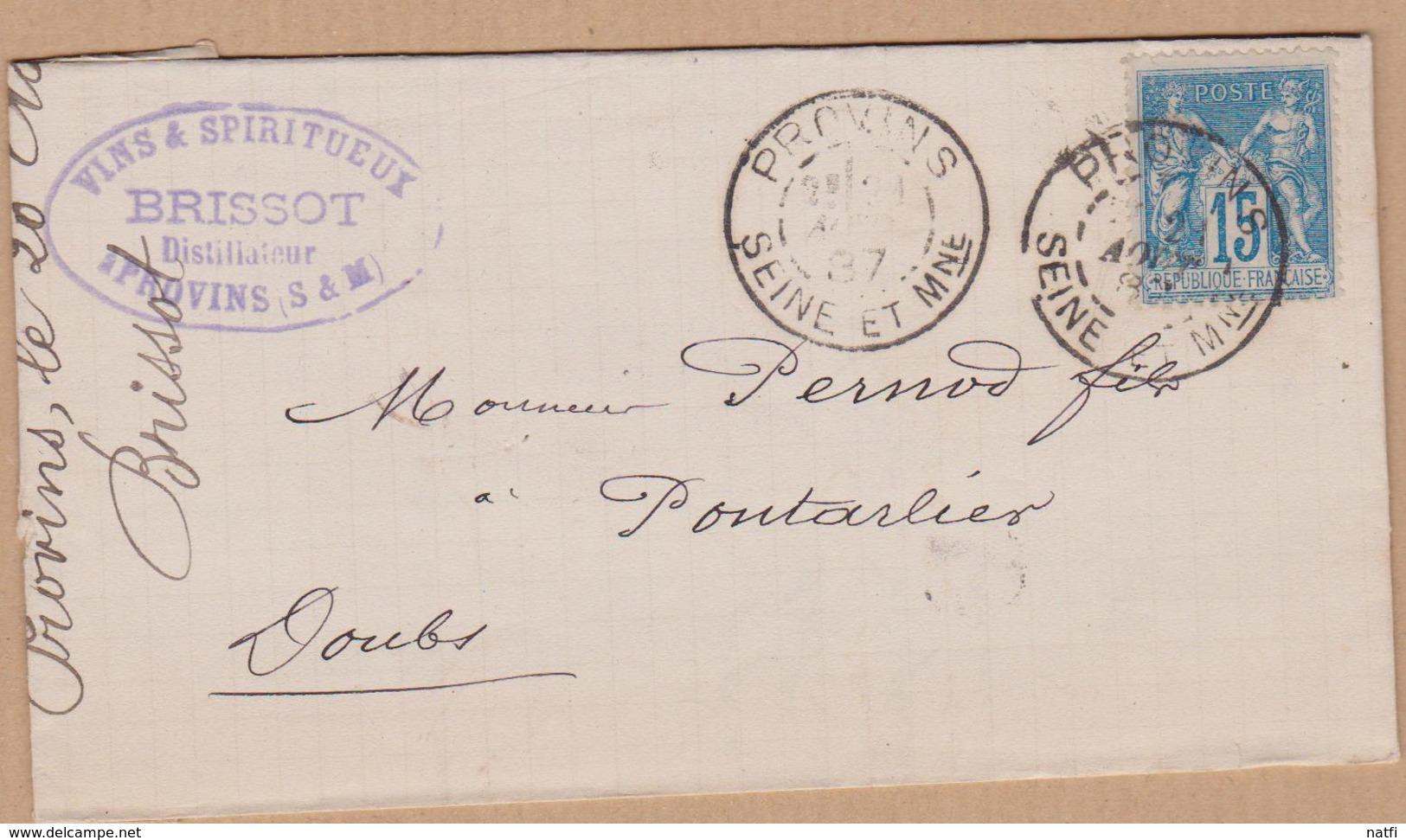 LETTRE TIMBRE 1887 PROVINS  SEINE ET MARNE A PONTARLIER  VOIR PHOTOS - Marcophilie (Lettres)