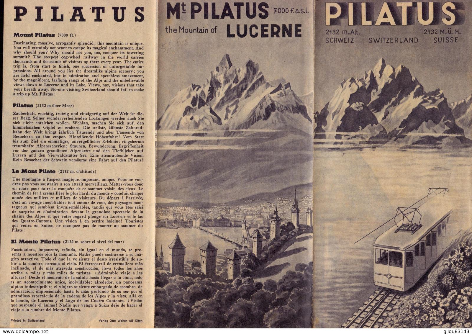 Suisse, Lucerne, Mout Pilatus, Le Mont Pilate      (bon Etat)  Dim: 21.5 X 10.5. - Tourism Brochures