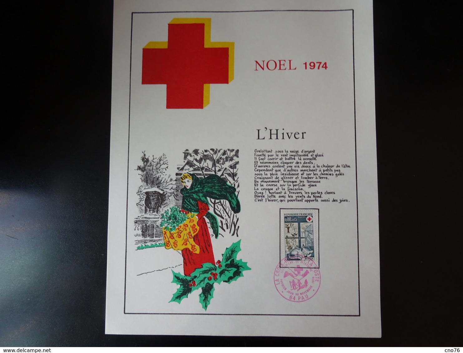 Croix Rouge Noël 1974 Oblitération Premier Jour PAU Du 30 Novembre 1974 Ensemble De 2 Documents A4 - Cartas Máxima
