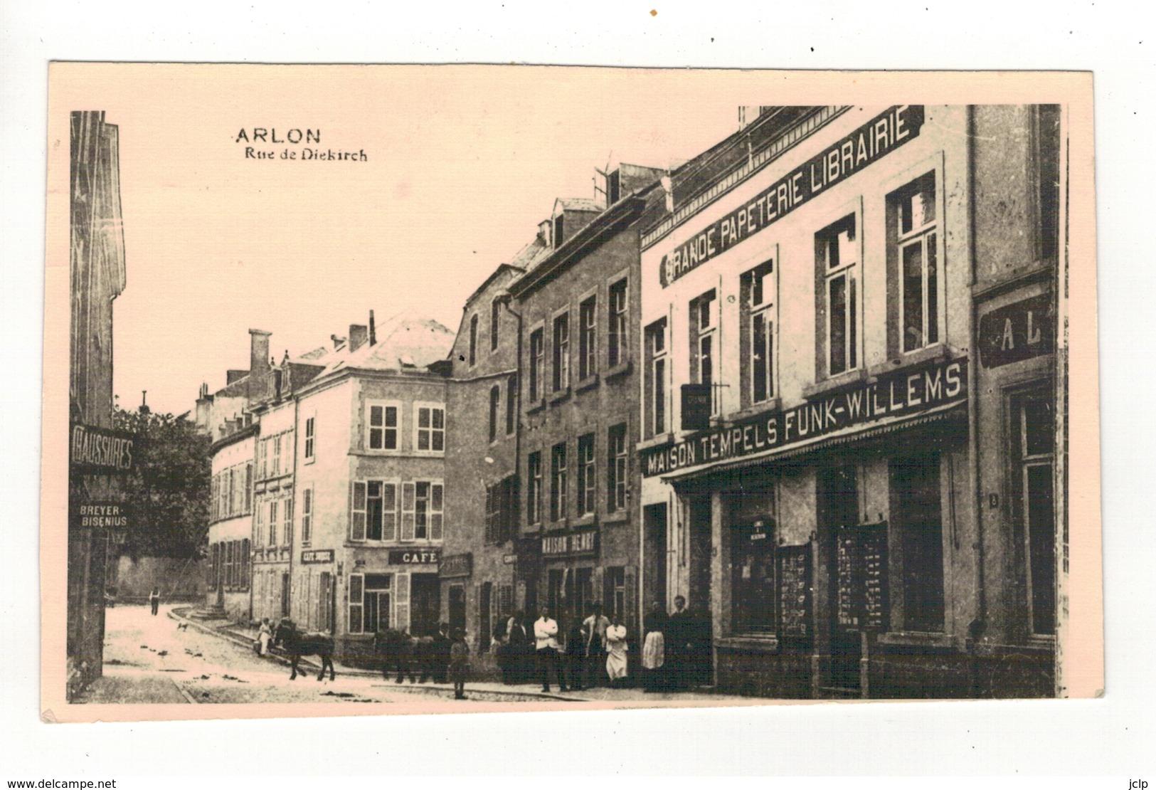 ARLON - Rue De Diekirch - Arlon
