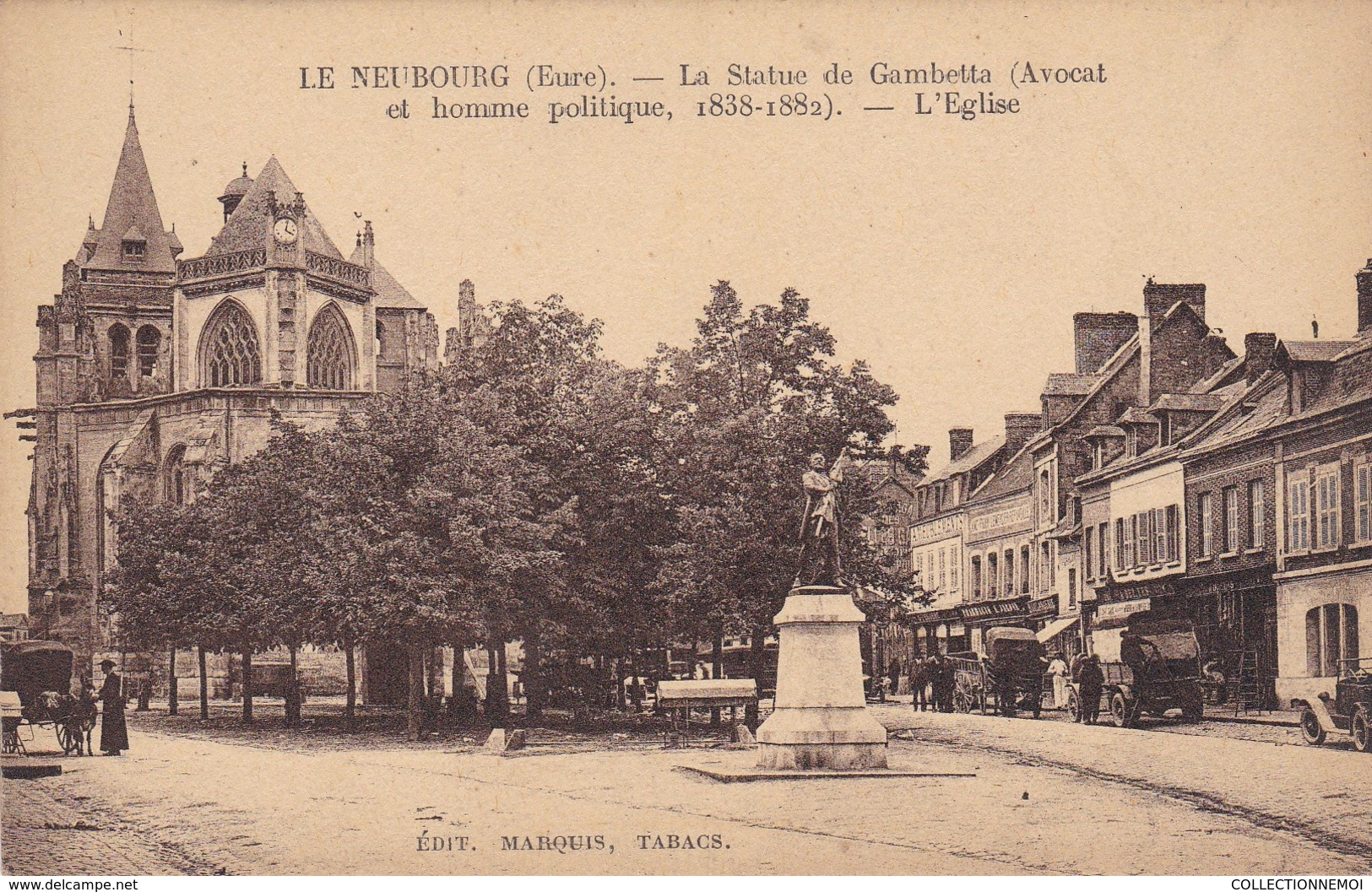 LE NEUBOURG La Statue De GAMBETTA ,(lot 90) - Le Neubourg