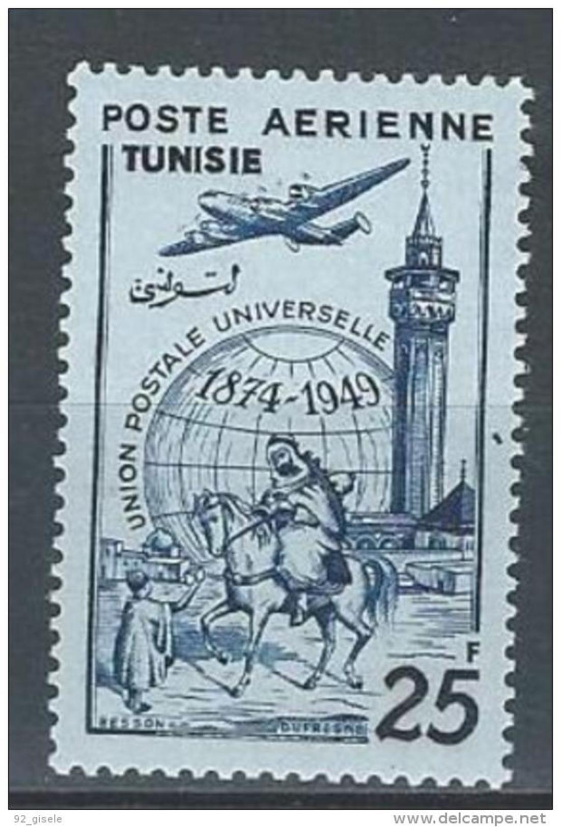 "Tunisie Aerien YT 16 (PA) "" Anniversaire UPU "" 1949 Neuf** - Tunisia (1888-1955)"