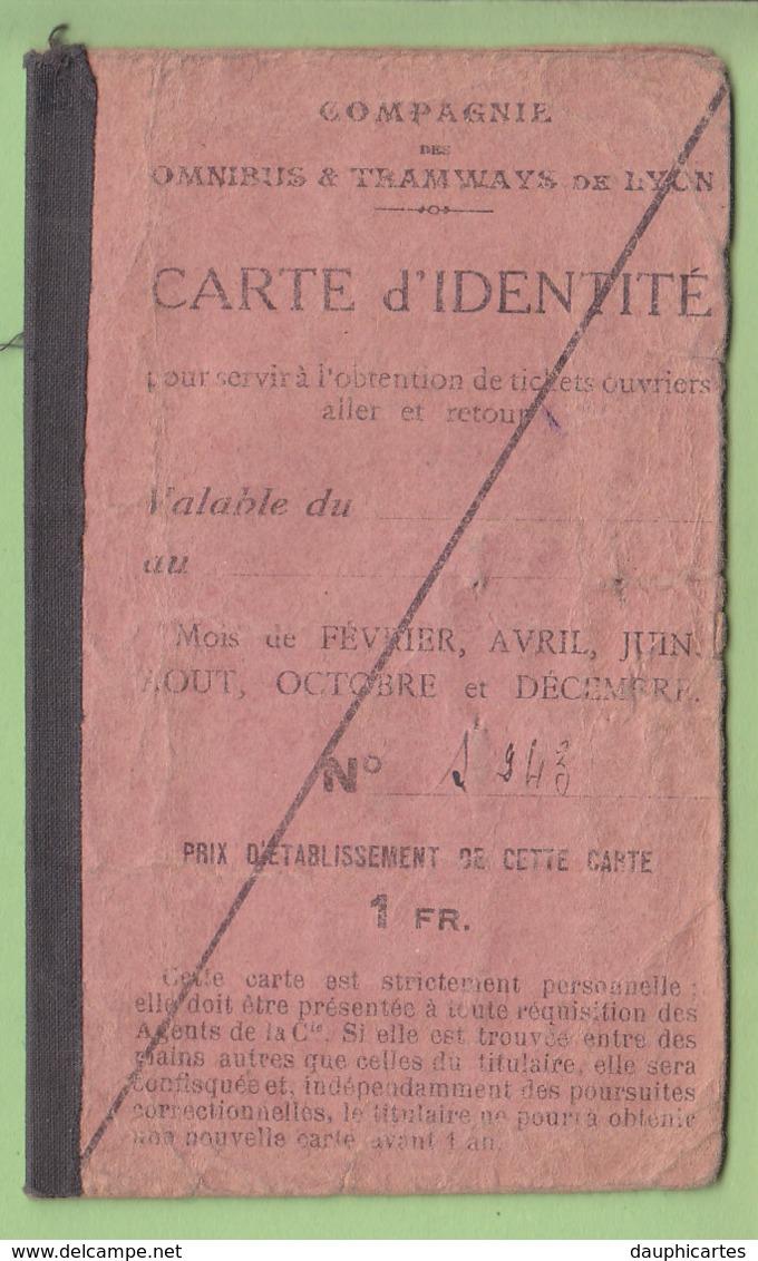 Omnibus Et Tramways De Lyon : Carte D'identité. Carte De Transport Pour Tickets Ouvrier. 2 Scans. - Abonnements Hebdomadaires & Mensuels