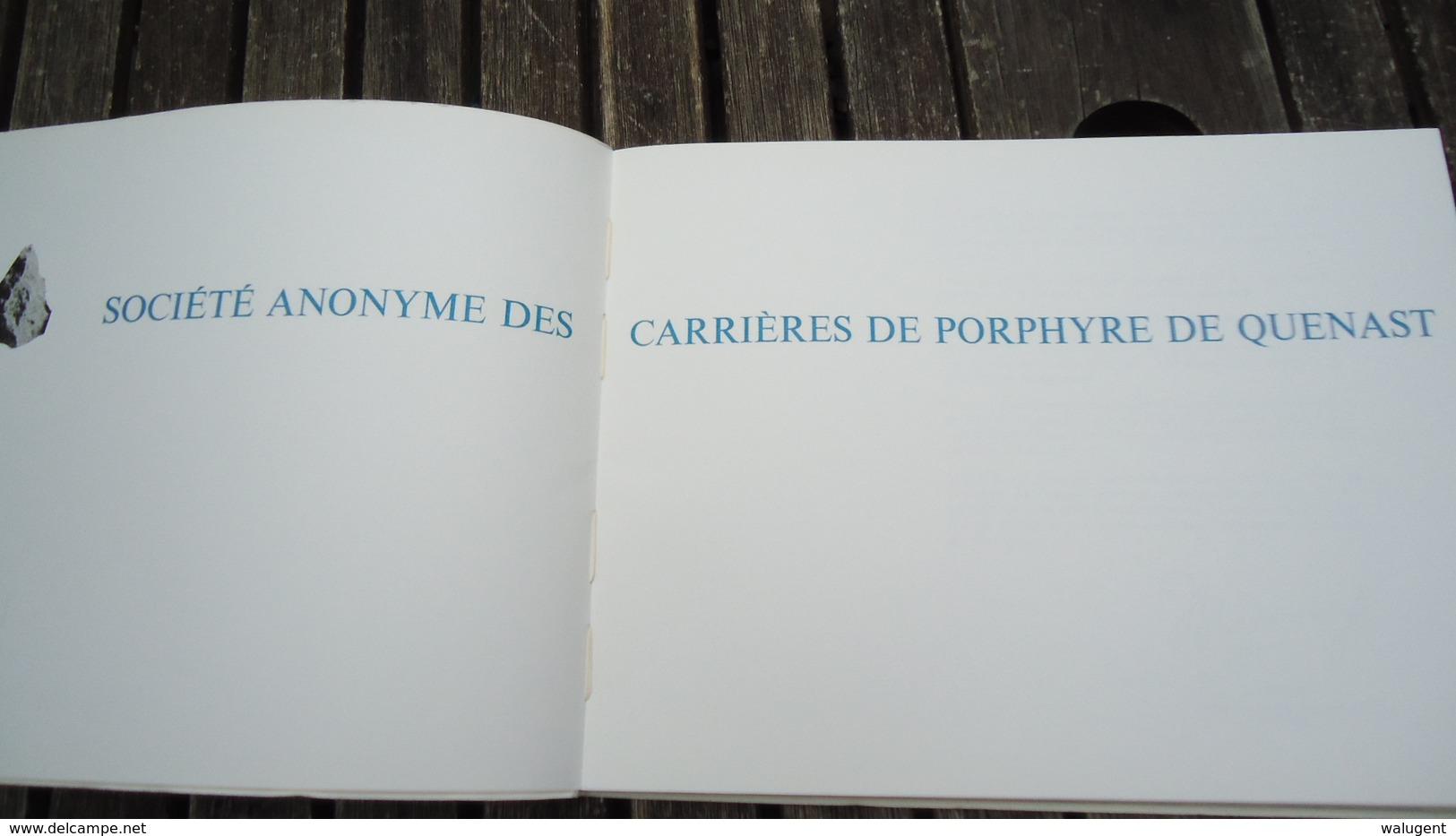 S.A. Des Carrières De Porphyre De Quenast - 1864 -1964 (voir Détails) - Belgique