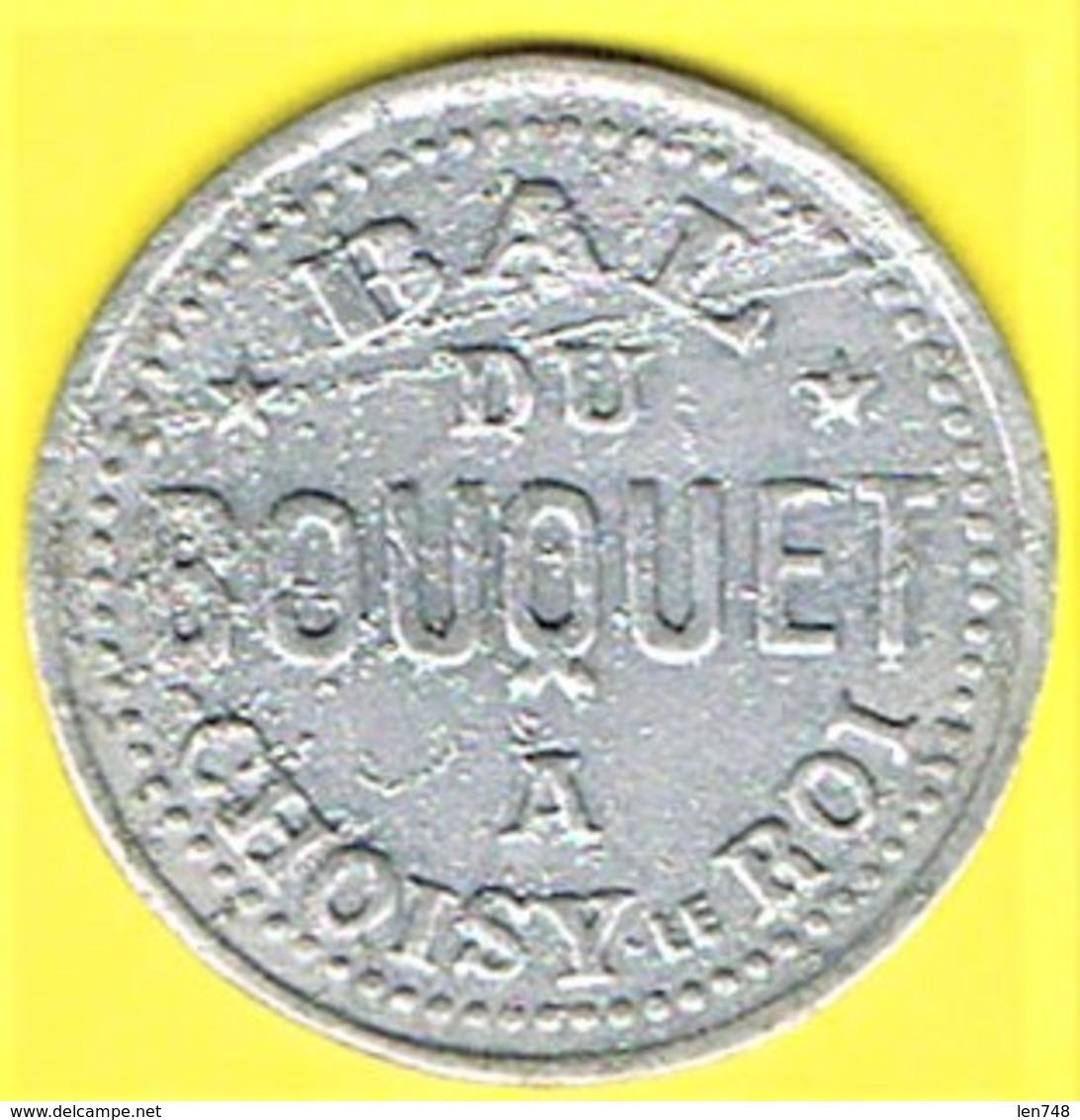 Nécessité - Jeton De Bal - BAL DU BOUQUET à CHOISY-LE-ROI (94) - Monétaires / De Nécessité
