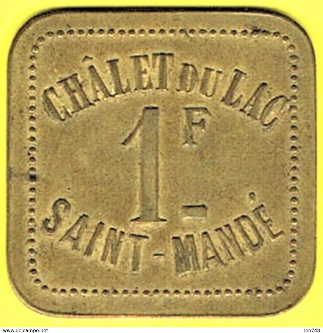 Nécessité - Jeton De Bal - CHALET DU LAC à SAINT-MANDE (94) - Monétaires / De Nécessité