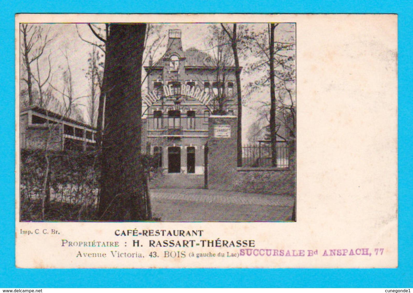 CPA Café-restaurant Région Bruxelloise DUC DE BRABANT Av. Victoria 43, Bois - Propr : H. Rassart Thérèse / Avant 1905 - Alberghi & Ristoranti