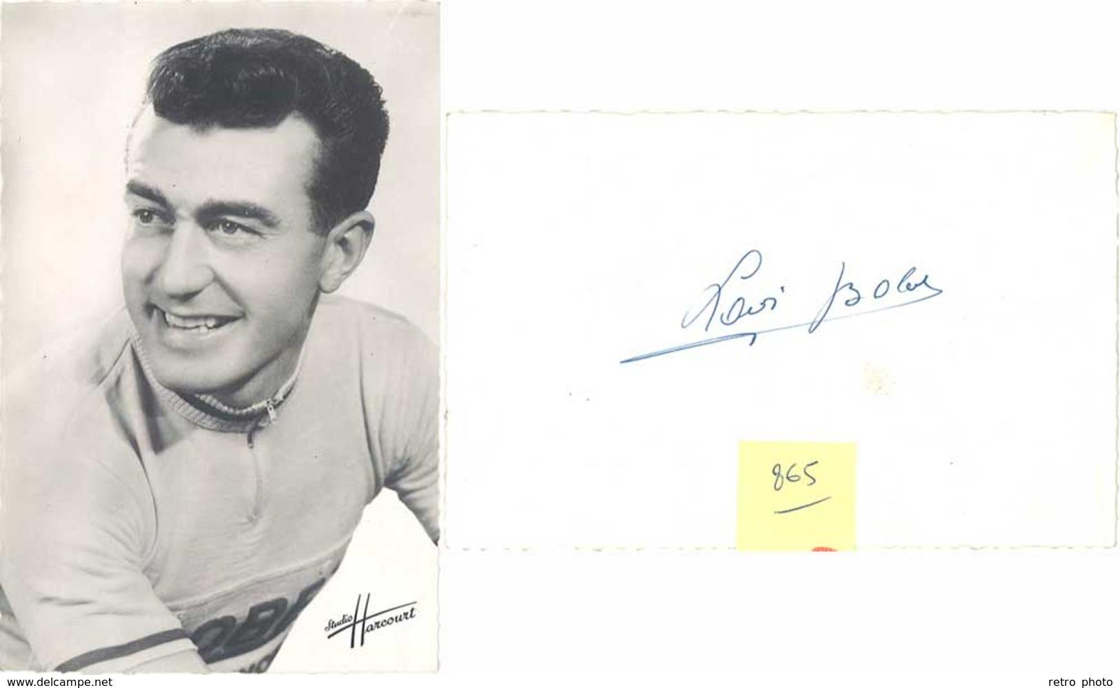 Carte Sport – Cyclisme – Louison Bobet ( Autographe Au Verso ) ( SPO ) - Cyclisme