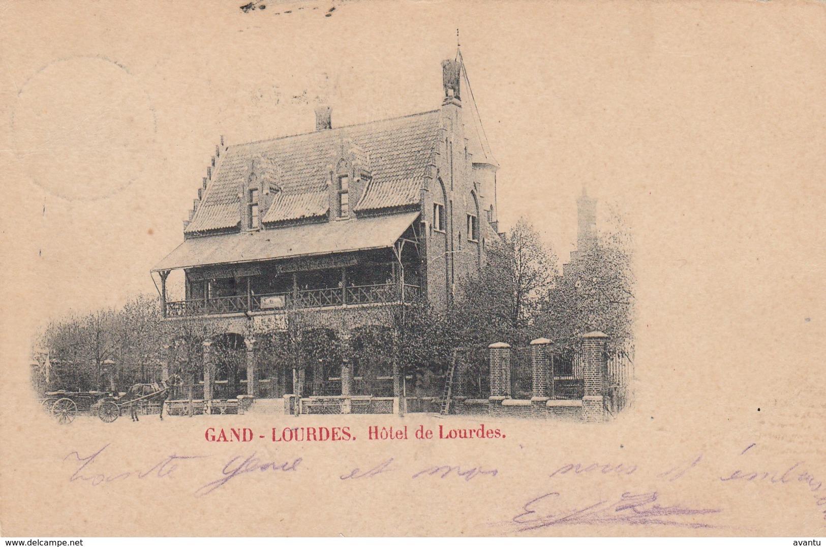GENT  / HOTEL DE LOURDES  1900  PRECURSEUR - Gent
