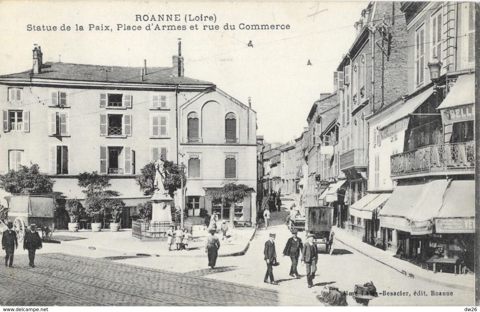 Roanne - Statue De La Paix, Place D'Armes Et Rue Du Commerce - Edition Mme Lafay-Bescacier - Roanne