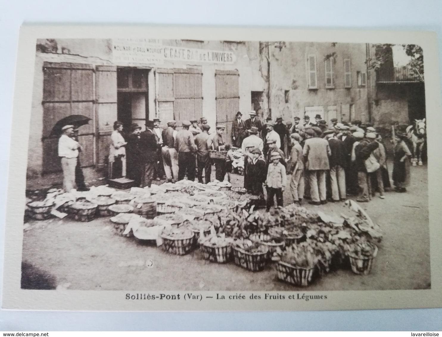 CPA 83 SOLLIES PONT LA CRIEE DES FRUITS ET LEGUMES RARE BELLE CARTE !! - Sollies Pont