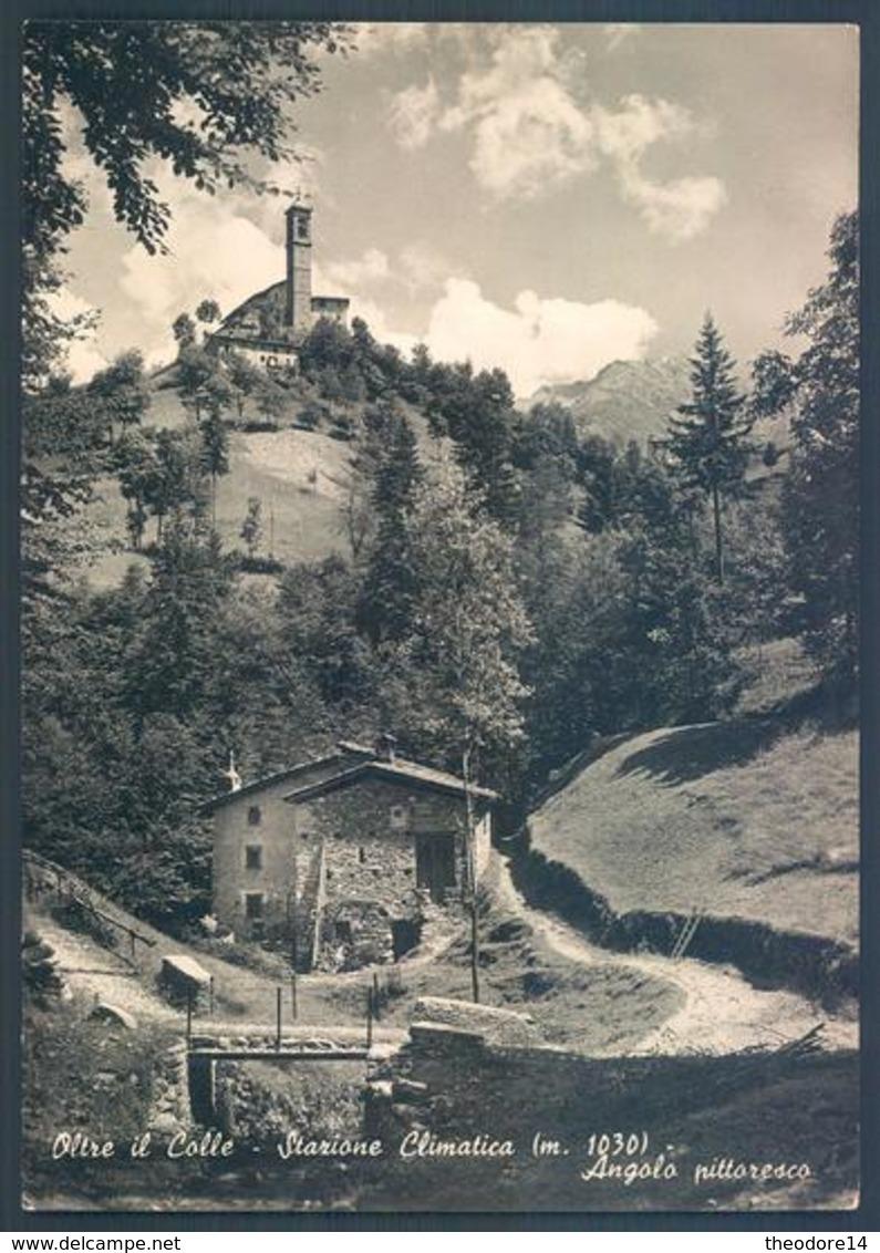 Lombardia Bergamo OLTRE IL COLLE - Bergamo