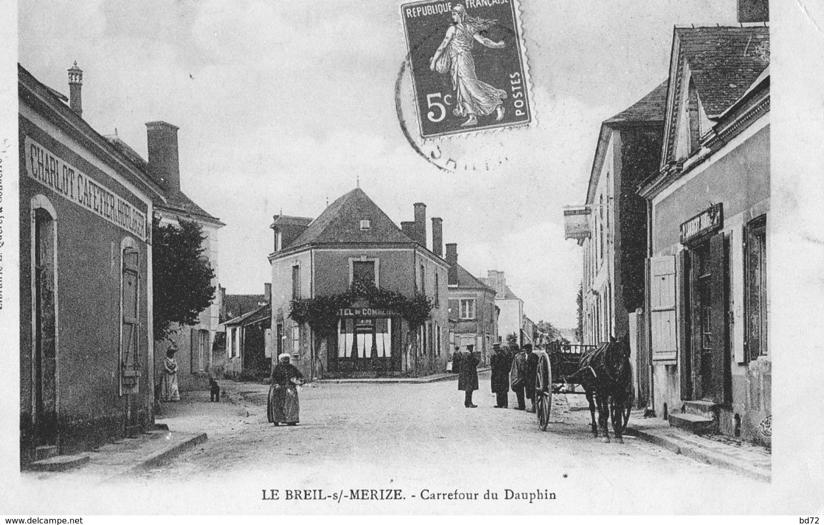 LE BREIL SUR MERIZE ( 72 ) - Carrefour Du Dauphin - Autres Communes
