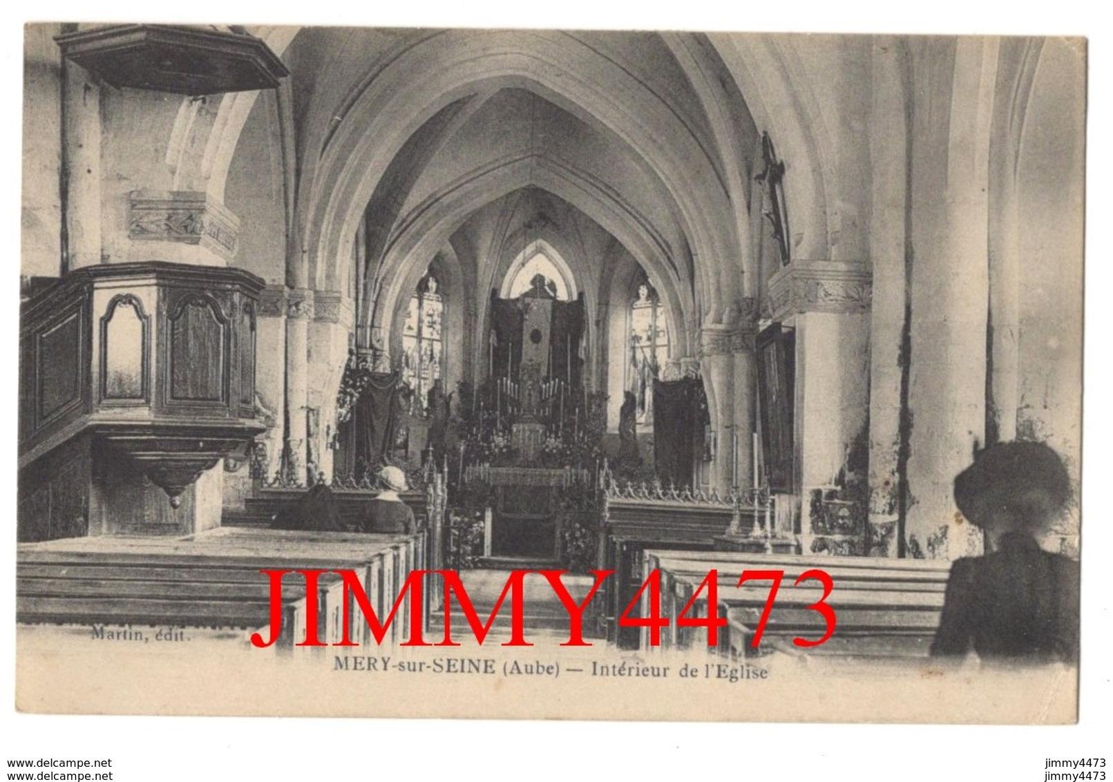 CPA - MERY Sur SEINE - Intérieur De L' Eglise En 1915 ( Arr. De Nogent Sur Seine ) 10 Aube - Edit. Martin - Nogent-sur-Seine