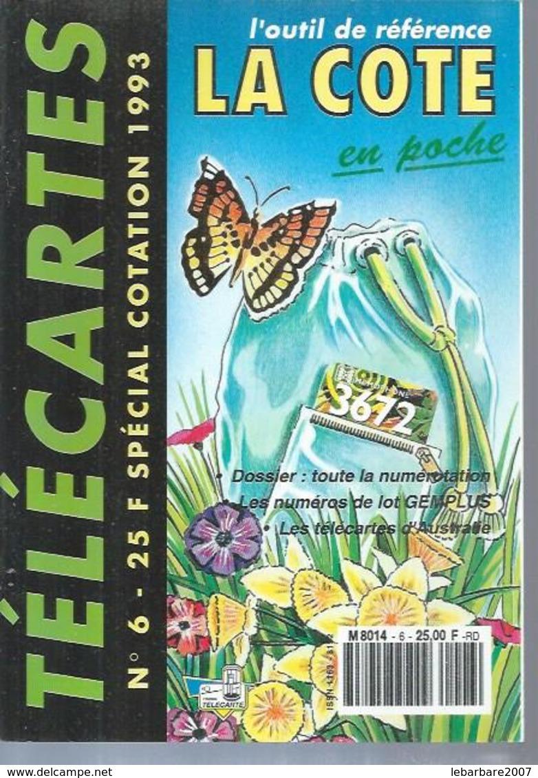 TELECARTES - LA COTE EN POCHE N° 6  - 1993 - Telefonkarten