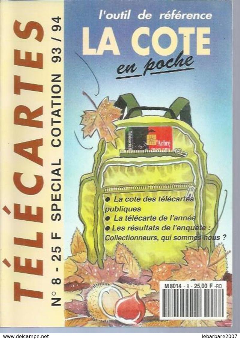 TELECARTES - LA COTE EN POCHE N° 8  - 1993 - Telefonkarten