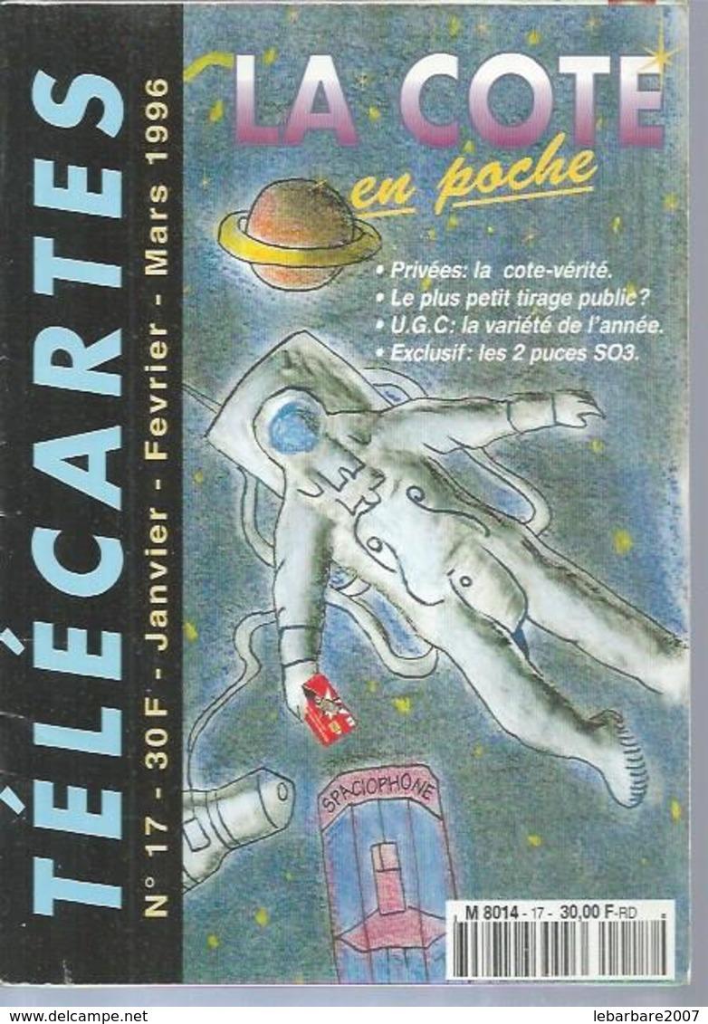 TELECARTES - LA COTE EN POCHE N° 17  - 1996 - Telefonkarten
